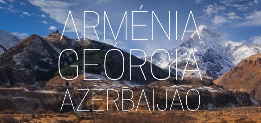 Armenia Georgia Azerbeijan
